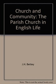 Cover of: Church & community | J. H. Bettey