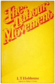 Cover of: The labour movement. | L. T. Hobhouse