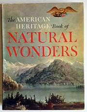 Cover of: The American Heritage Book of Natural Wonders,