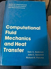 Cover of: Computational fluid mechanics and heat transfer | Dale A. Anderson