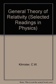 Cover of: General theory of relativity | C. W. Kilmister