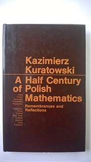 Cover of: A half century of Polish mathematics