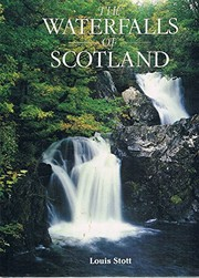 Cover of: The waterfalls of Scotland | Louis Stott
