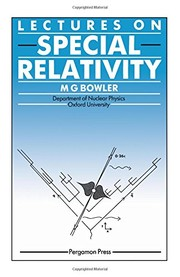 Cover of: Lectures on special relativity | M. G. Bowler