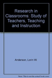 Cover of: Research in Classrooms: The Study of Teachers, Teaching, and Instruction