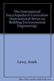 Cover of: The International encyclopedia of curriculum |