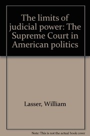 Cover of: The limits of judicial power | William Lasser