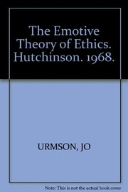 Cover of: The emotive theory of ethics | J. O. Urmson