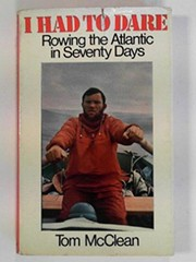 Cover of: I had to dare: rowing the Atlantic in seventy days