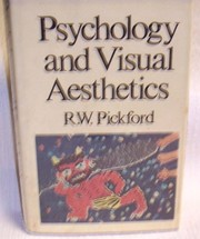 Cover of: Psychology and visual aesthetics | Ralph William Pickford