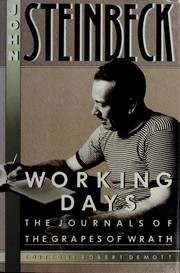 Cover of: Working days: the journals of the Grapes of wrath, 1938-1941