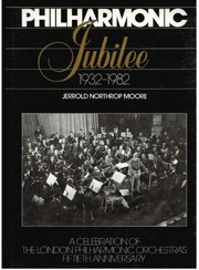 Cover of: Philharmonic jubilee, 1932-1982: A celebration of the London Philharmonic Orchestra's fiftieth anniversary