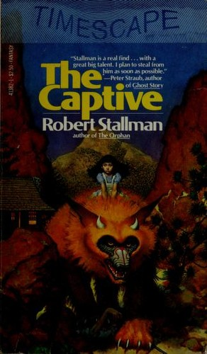 The Captive (Second Book of the Beast) by Robert Stallman
