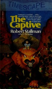 Cover of: The Captive (Second Book of the Beast) | Robert Stallman