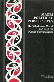 Cover of: Maori political perspectives = | Stephen I. Levine