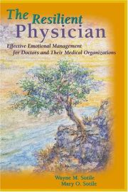 Cover of: The resilient physician | Wayne M. Sotile
