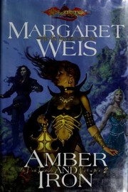 Cover of: Amber and Iron (Dragonlance: The Dark Disciple, Vol. 2)