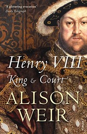 Cover of: Henry VIII: King and Court