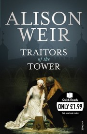 Cover of: Traitors of the Tower (Quick Reads)