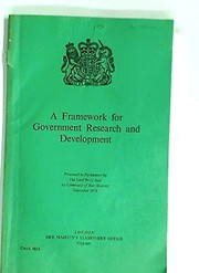 Cover of: A framework for Government research and development | Great Britain. Lord Privy Seal.