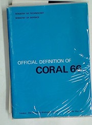 Cover of: Official definition of Coral 66 | Great Britain. Inter-Establishment Committee on Computer Applications.