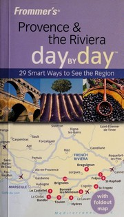 Cover of: Frommer's Provence & the Riviera Day by Day | Anna E. Brooke