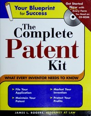 Cover of: The complete patent kit | Rogers, James L., James L Rogers