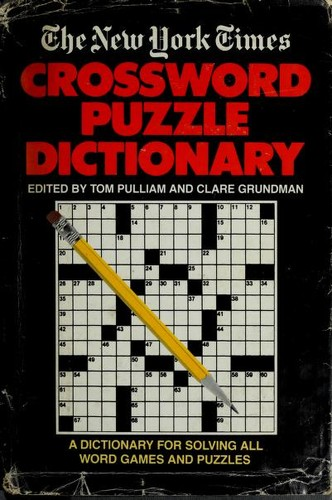 New York Times Crossword Puzzle D by Tom Pulliam, Clare Grundman