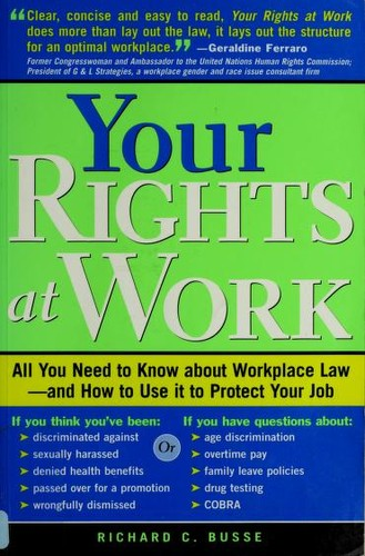 Your rights at work by Richard C. Busse