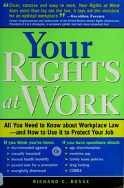 Cover of: Your rights at work | Richard C. Busse