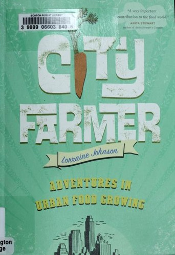 City farmer by Lorraine Johnson