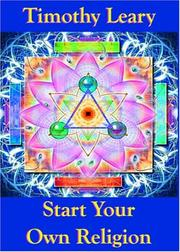 Cover of: Start Your Own Religion | Timothy Leary