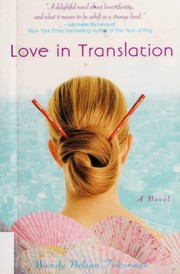 Cover of: Love in translation | Wendy Tokunaga