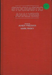Cover of: Stochastic analysis | International Conference on Stochastic Analysis Northwestern University 1978.
