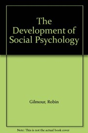 Cover of: The Development of social psychology |