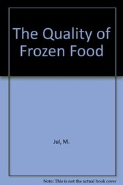 Cover of: The quality of frozen foods | Jul, Mogens.