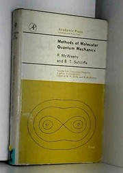 Cover of: Methods of molecular quantum mechanics | R. McWeeny