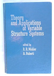 Cover of: Theory and Applications of Variable Structure Systems