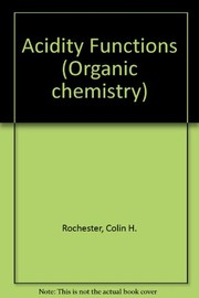 Cover of: Acidity functions | Colin H. Rochester