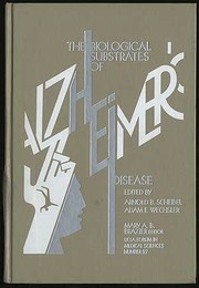 Cover of: The Biological substrates of Alzheimer's disease