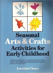 Cover of: Seasonal arts and crafts activities for early childhood | Lorraine Clancy