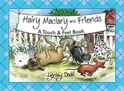 Cover of: Hairy Maclary And Friends Touch And Feel Book