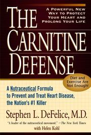 The Carnitine Defense by Stephen L. DeFelice