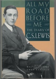 Cover of: All my road before me | C. S. Lewis