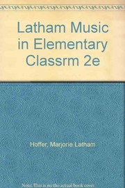 Cover of: Music in the elementary classroom
