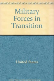 Cover of: Military forces in transition. | United States. Dept. of Defense.
