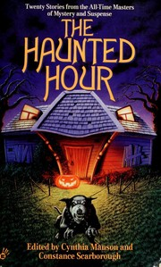 Cover of: The haunted hour | Cynthia Manson