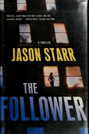 Cover of: The follower | Jason Starr