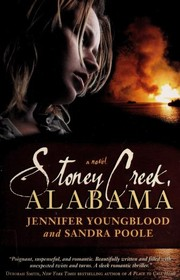 Cover of: Stoney Creek, Alabama | Jennifer Leigh Youngblood