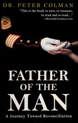 Father of the man by Peter L. Colman